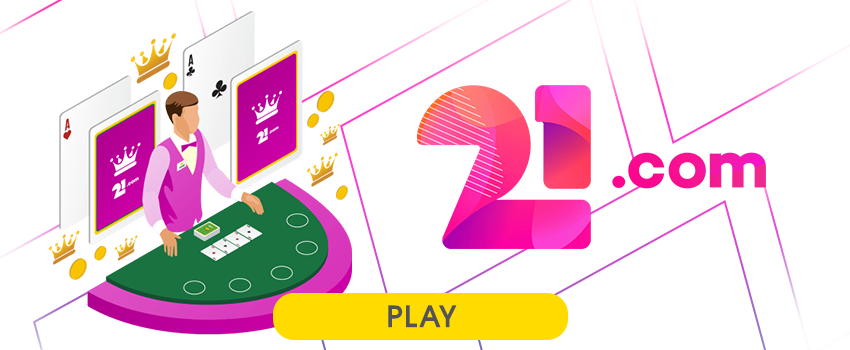 Great Entertainment at 21.com Online Casino