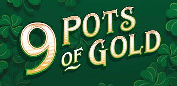 Royal House Casino  9 pots of gold slot