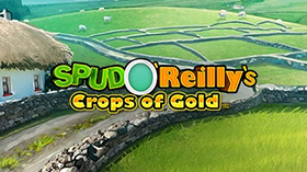 spud-o-reillys-crops-of-gold